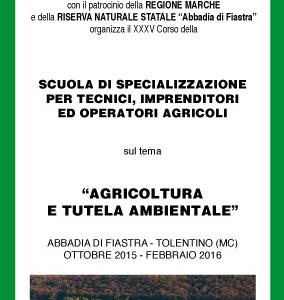 Scuola di specializzazione per tecnici, imprenditori ed operatori agricoli 2015/2016